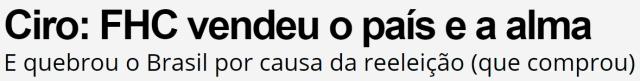 fhc vendeu o brasil e a alma  by ciro gomes